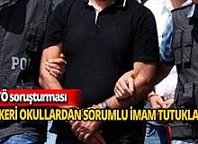 FETÖ'nün sözde askeri okullardan sorumlu mahrem imamı tutuklandı