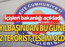 İçişleri Bakanlığı açıkladı! 162 terörist teslim oldu