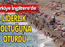 İngiliz turistlerden Türkiye'ye yoğun talep