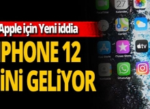 iPhone 12 mini mi geliyor?