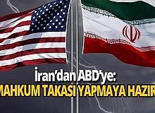 İran'dan ABD'ye; 'Mahkum takası yapmaya hazırız'
