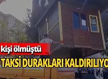 İstanbul'un o ilçesinde taksi durakları kaldırılıyor