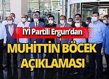 İYİ Partili Ergun'dan Muhittin Böcek hakkında açıklama