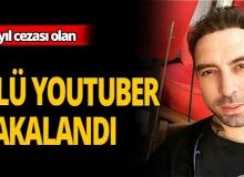 Kendini ölü gösteren youtuber tutuklandı