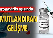 Koronavirüs aşısı ile ilgili umutlandıran yeni açıklama
