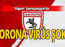 Koronavirüs şoku! Yılport Samsunspor'da tespit edildi