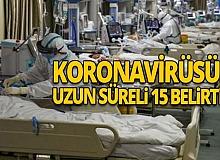 Koronavirüsün uzun süreli 15 belirtisi