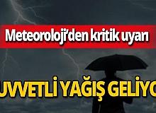 """Meteoroloji uyardı: """"Kuvvetli olacak"""""""