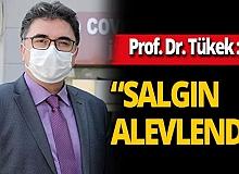 Prof. Dr. Tufan Tükek'ten endişelendiren açıklama