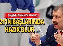 Sağlık Bakanı Koca, koronavirüs aşısıyla ilgili tarih verdi
