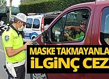 Sakarya'da maske takmayan kişilere ilginç ceza!