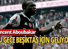 Son dakika: Aboubakar yola çıktı geliyor