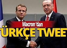 Son Dakika: Macron Türkçe tweet attı!