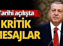 Son dakika... Tarihi açılışta Erdoğan'dan kritik mesajlar