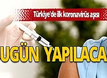 Türkiye'de ilk koronavirüs aşısı bugün yapılacak