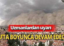 Uzmanlar uyardı: Kum fırtınası devam edecek