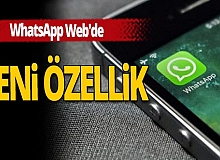 WhatsApp Web'de yeni dönem!