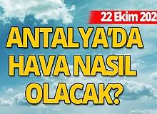 22 Ekim 2020 Antalya'da hava durumu