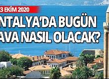 23 Ekim 2020 Antalya'da hava durumu