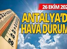 26 Ekim 2020 Antalya'da hava durumu