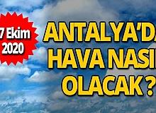27 Ekim 2020 Antalya'da bugün hava nasıl olacak?