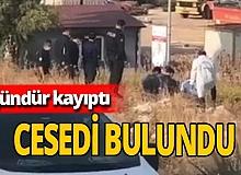 3 gündür kayıp olan Kani Şıklangöz'in  cesedi bulundu