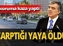 Abdullah Gül'ün koruması trafik kazası yaptı!
