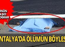 Alanya'da yol ortasında kahreden ölüm