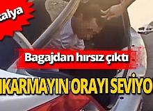 Antalya'da bagajdan hırsız çıktı