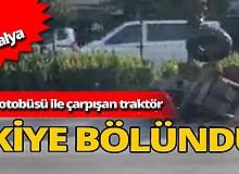 Antalya'da feci kaza: Traktör ikiye bölündü