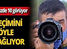 Antalya'da görme engelli Enes Samed Budak hayatını fotoğraf çekerek kazanıyor