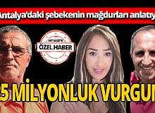Antalya'daki sahte senet çetesinin mağdurları MYGazete.com'a konuştu