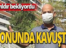 Antalya haber: 8 yıldır umutlu bekleyiş nihayet mutlu sona ulaştı