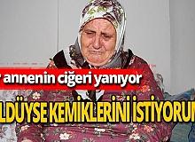 Antalya haber: Acılı anne gözyaşlarına boğuldu