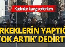 Antalya haber: Kadınların kavgasını film gibi izlediler