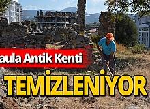 Antalya haber: Naula Antik Kenti'nde temizlik var