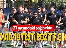 Antalya haber: O futbolcunun da testi pozitif çıktı