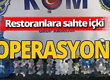 Antalya haber: Restoranlara sahte içki baskını