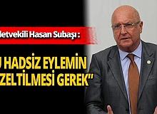 """Antalya Milletvekili Hasan Subaşı: """"1982 anayasası darbe ima etmiyor, gözümüze sokuyor"""""""