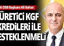 Antalya OSB Başkanı Ali Bahar'dan üreticiye destek