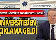 """Antalya son dakika... Akdeniz Üniversitesi açıkladı: """"Enfeksiyon bulguları devam etmektedir"""""""