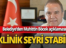Antalya son dakika... Belediye'den Muhittin Böcek'in sağlık durumuna ilişkin açıklama