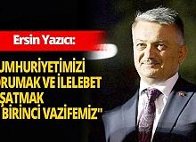 Antalya Valisi Ersin Yazıcı'dan 'Cumhuriyet' mesajı