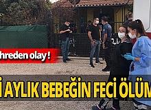 Antalya'da 2 aylık bebeğin acı ölümü!