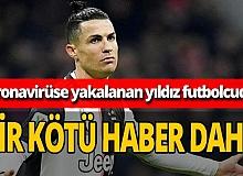 Cristiano Ronaldo'nun testi yine 'pozitif' çıktı