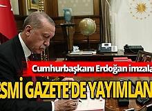 Cumhurbaşkanı Erdoğan imzaladı! Kamulaştırma kararları Resmi Gazete'de!