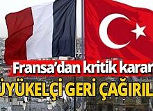 Cumhurbaşkanı Erdoğan'ın açıklamaları sonrası Fransa Büyükelçisini geri çağırdı