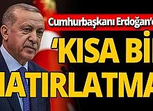 Cumhurbaşkanı Erdoğan'dan  'kısa bir hatırlatma'