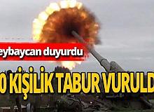 Ermenistan'a ait 400 kişilik tabur vuruldu!