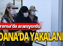 Fransa'dan kaçan terörist kadın Adana'da yakalandı